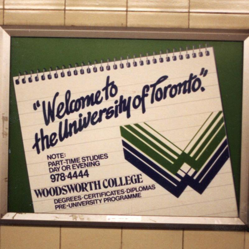 Poster advertising U of T and Woodsworth College in a Toronto subway station